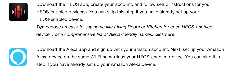 Download the HEOS app, create your account, and follow the setup instructions for your HEOS-enabled devices.